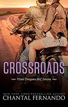 Crossroads (Wind Dragons Motorcycle Club Book 9) by [Chantal Fernando]