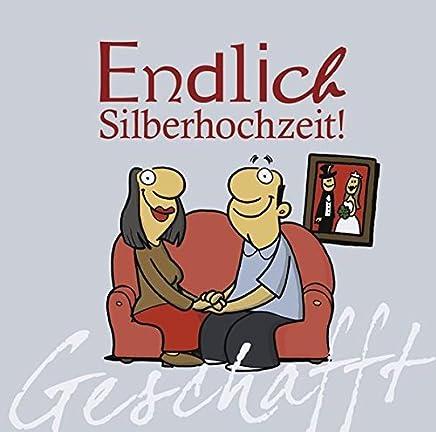 Geschafft! Endlich Silberhochzeit! by Michael Kernbach