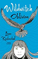 Wildwitch: Oblivion: Wildwitch: Volume Two