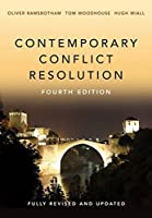 Contemporary Conflict Resolution by Oliver Ramsbotham Tom Woodhouse Hugh Miall(2016-02-23)