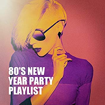 80's New Year Party Playlist