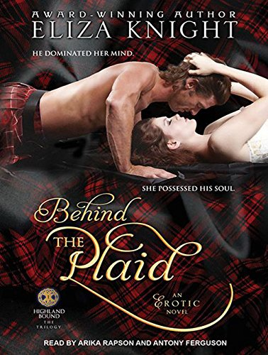 Behind the Plaid (Highland Bound, Band 1)