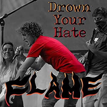 Drown Your Hate (Demo)