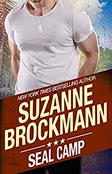 SEAL Camp: (Tall, Dark and Dangerous Book 12) by [Suzanne Brockmann]
