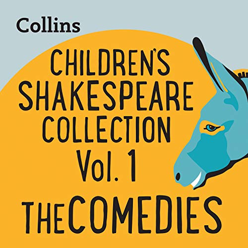 Children's Shakespeare Collection Vol.1: The Comedies cover art