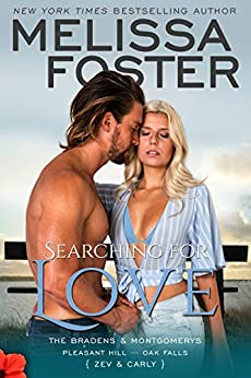 Searching for Love (The Bradens & Montgomerys (Pleasant Hill - Oak Falls) Book 6) by [Melissa Foster]
