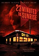23 Minutes to Sunrise by MTI HOME VIDEO by Jay Kanzler