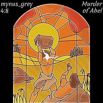 Murder of Abel (4:8)