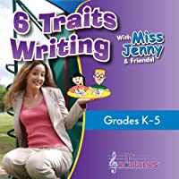 6 Traits Writing With Miss Jenny & Friends