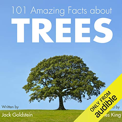 101 Amazing Facts About Trees audiobook cover art