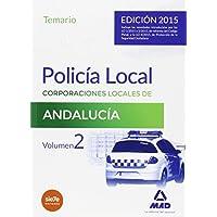 Policía Local de Andalucía. Temario General. Volumen II: 2