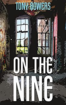 On The Nine by [Tony Bowers]