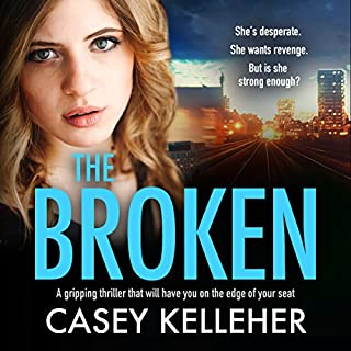 The Broken                   By:                                                                                                                                 Casey Kelleher                               Narrated by:                                                                                                                                 Alison Campbell                      Length: 10 hrs and 15 mins     1 rating     Overall 4.0