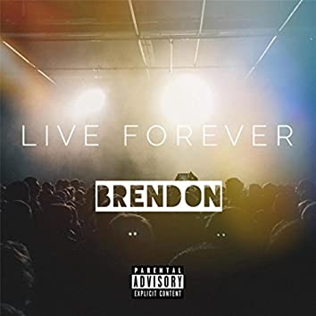 Live Forever (feat. Ash)