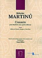 マルティヌー : オーボエと小管弦楽のためのコンチェルト 協奏曲 (オーボエ、ピアノ) マックス・エシック出版