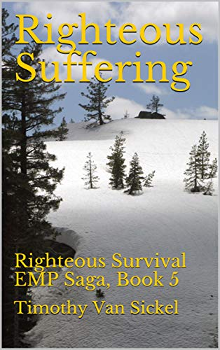 Righteous Suffering: Righteous Survival EMP Saga, Book 5 (English Edition)