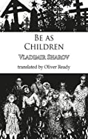 Be as Children (Dedalus Europe 2021)