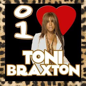 I Love Toni Braxton