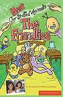 Meet The Friendlies