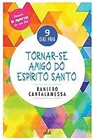 9 Dias para Tornar-se Amigo do Espírito Santo (Portuguese Edition)