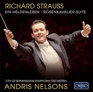 R. Strauss: Der Rosenkavalier Suite & Ein Heldenleben