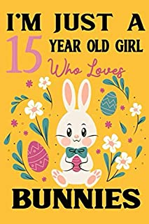 I'm Just A 13 Year Old Girl Who Loves Bunnies: New trend 2020 cover, it will surely please your pretty girl who loves Bunnies and rabbits: Gift for ... Pages, 6x9 , Birthday Gift, nice notebook.