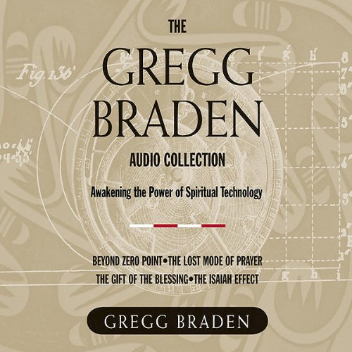 The Gregg Braden Audio Collection cover art