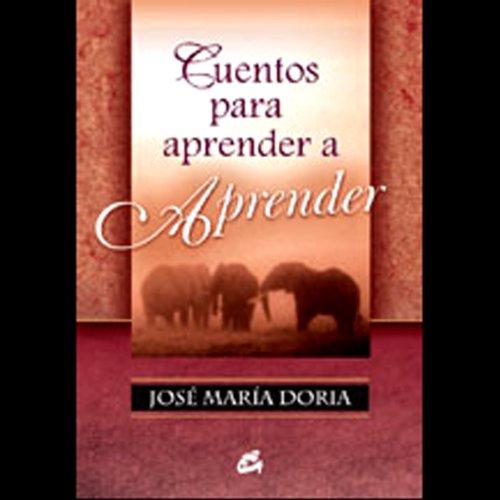 Cuentos Para Aprender a Aprender (Texto Completo) audiobook cover art
