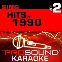 Sing Hits Of '90 Vol. 2 [KARAOKE]
