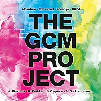 The GCM Project