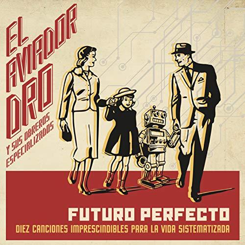 Aviador Dro - Futuro Perfecto (CD) Edición Firmada