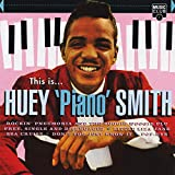 This Is... Huey 'Piano' Smith