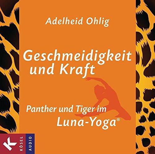 Geschmeidigkeit und Kraft: Panther und Tiger im Luna-Yoga®