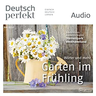 Deutsch perfekt Audio - Der Garten im Frühling. 5/2014 cover art
