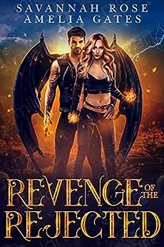 Revenge of the Rejected (Virga's Doom Book 3) (English Edition) par [Savannah Rose, Amelia Gates]