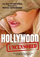 Hollywood Uncensored [DVD]