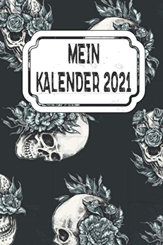 Mein Kalender 2021: Jahresplaner, Kalender für das Jahr 2021 von Januar bis Dezember mit Ferien, Feiertagen, Monatsübersicht. Organizer, Wochenplaner ... Mit Ferien, Feiertagen, Jahresübersicht