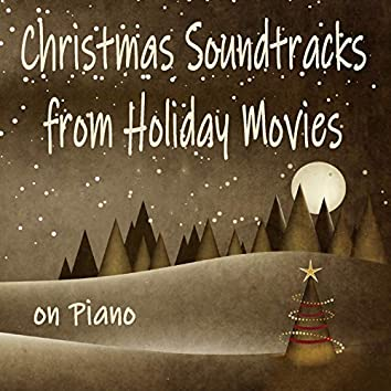 Christmas Soundtracks from Holiday Movies on Piano