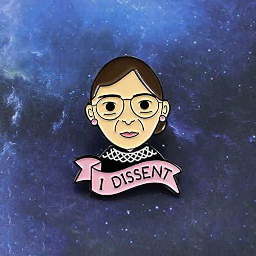Feminismus Brosche I Dissent Ruth Bader Ginsburg Unabhängige Frau Gerechtigkeit Emaille Pin Mantel Mütze Rucksack Abzeichen Feministische Geschenke