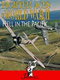 Fighter Aces of World War II: Hell in the Pacific