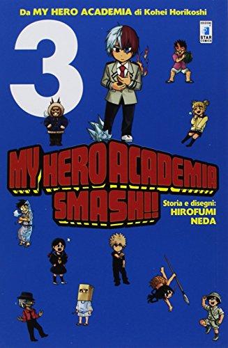 My Hero Academia Smash!! (Vol. 3)