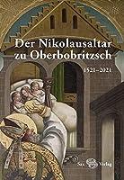 Der Nikolausaltar zu Oberbobritzsch: 1521-2021