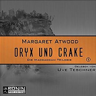 Oryx und Crake     Die MaddAddam Trilogie 1              Autor:                                                                                                                                 Margaret Atwood                               Sprecher:                                                                                                                                 Uve Teschner                      Spieldauer: 11 Std. und 16 Min.     202 Bewertungen     Gesamt 4,4