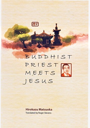 Buddhist priest meets Jesus (English Edition)