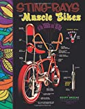 Sting-Rays and Muscle Bikes of the 1960s and 1970s