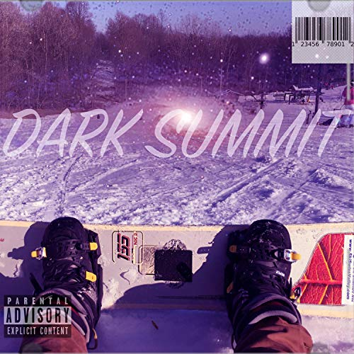 Dark Summit [Explicit]