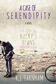 A Case of Serendipity by [K. J. Farnham]