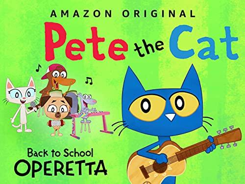 Pete the Cat - School Starts Tomorrow (Operetta)