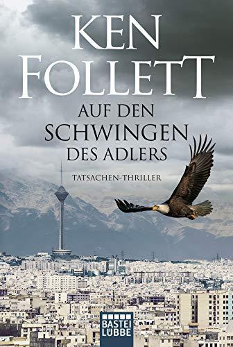 Auf den Schwingen des Adlers: Roman