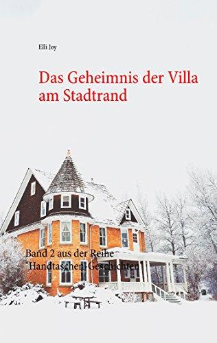 Das Geheimnis der Villa am Stadtrand: Band 2 aus der Reihe
